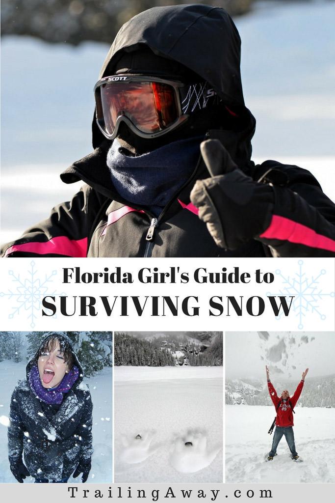Florida Girl\'s Guide to Surviving Snow
