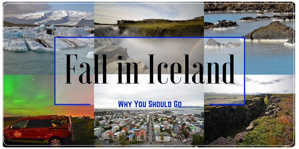 4 Reasons Fall in Iceland is a Great Time to Visit