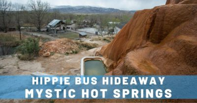 Mystic Hot Springs & Hippie Bus Hideaway in Utah