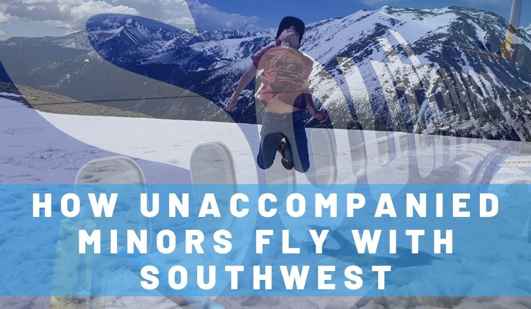 How Unaccompanied Minors Fly with Southwest