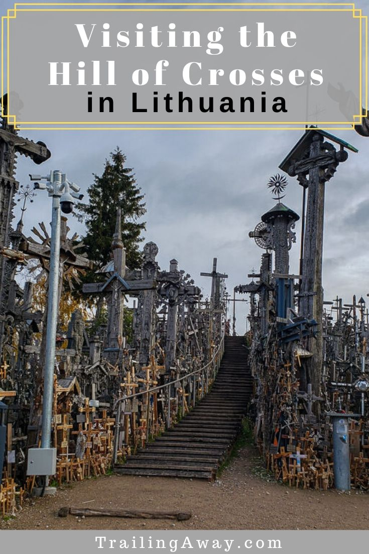 The Hill of Crosses in Lithuania is unlike anything we have ever experienced.  It is a beautiful religious site filled with history and love... and about 100,000 crosses!#hillofcrosses #lithuania #historicplaces #baltics